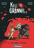 Chi muore si rivede. Kill the granny 2.0: 3