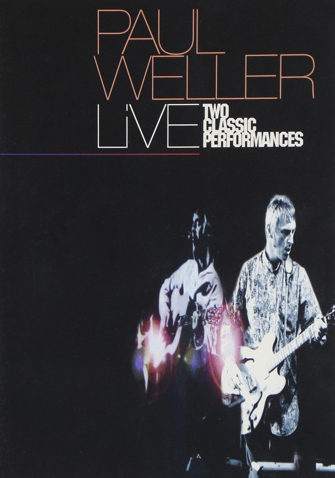DVD : Paul Weller - Two Classic Performances (DVD)