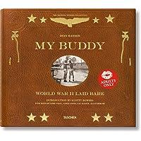 My Buddy. World War II Laid Bare: VA