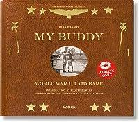 My Buddy. World War II Laid Bare (Michael Stokes
