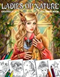 Coloring Book Ladies of Nature: Coloring Book for Adults