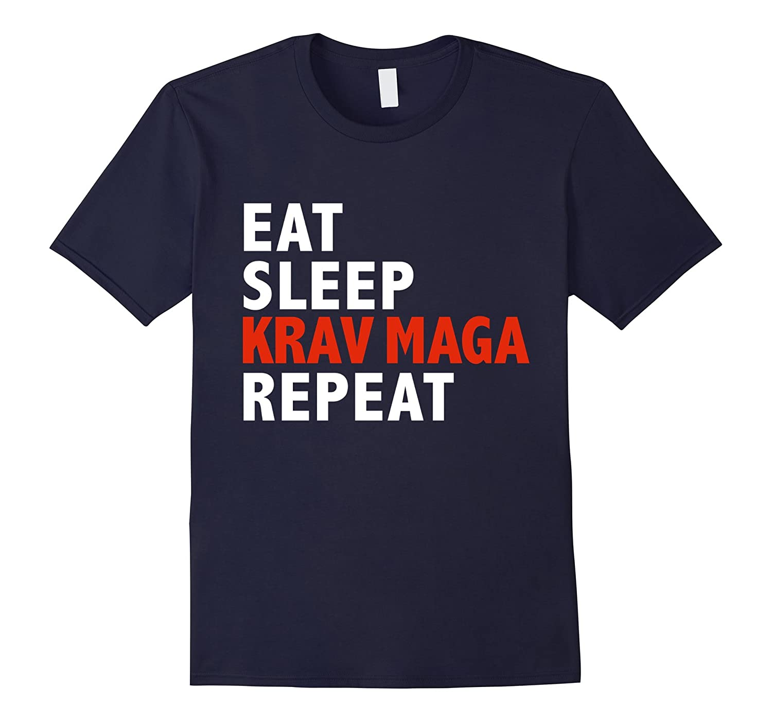 Eat Sleep Krav Maga Repeat Funny T-shirt Martial Arts Gift-TD