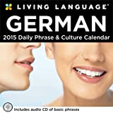 Living Language: German 2015 Day-to-Day Calendar: Daily Phrase & Culture Calendar