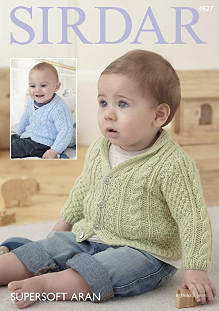 6a0c11e5d Sirdar 4827 Knitting Pattern Babys V Neck and Shawl Collared Cardigans in  Sirdar Supersoft Aran  Amazon.co.uk  Kitchen   Home