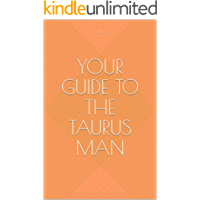 Your guide to the Taurus Man
