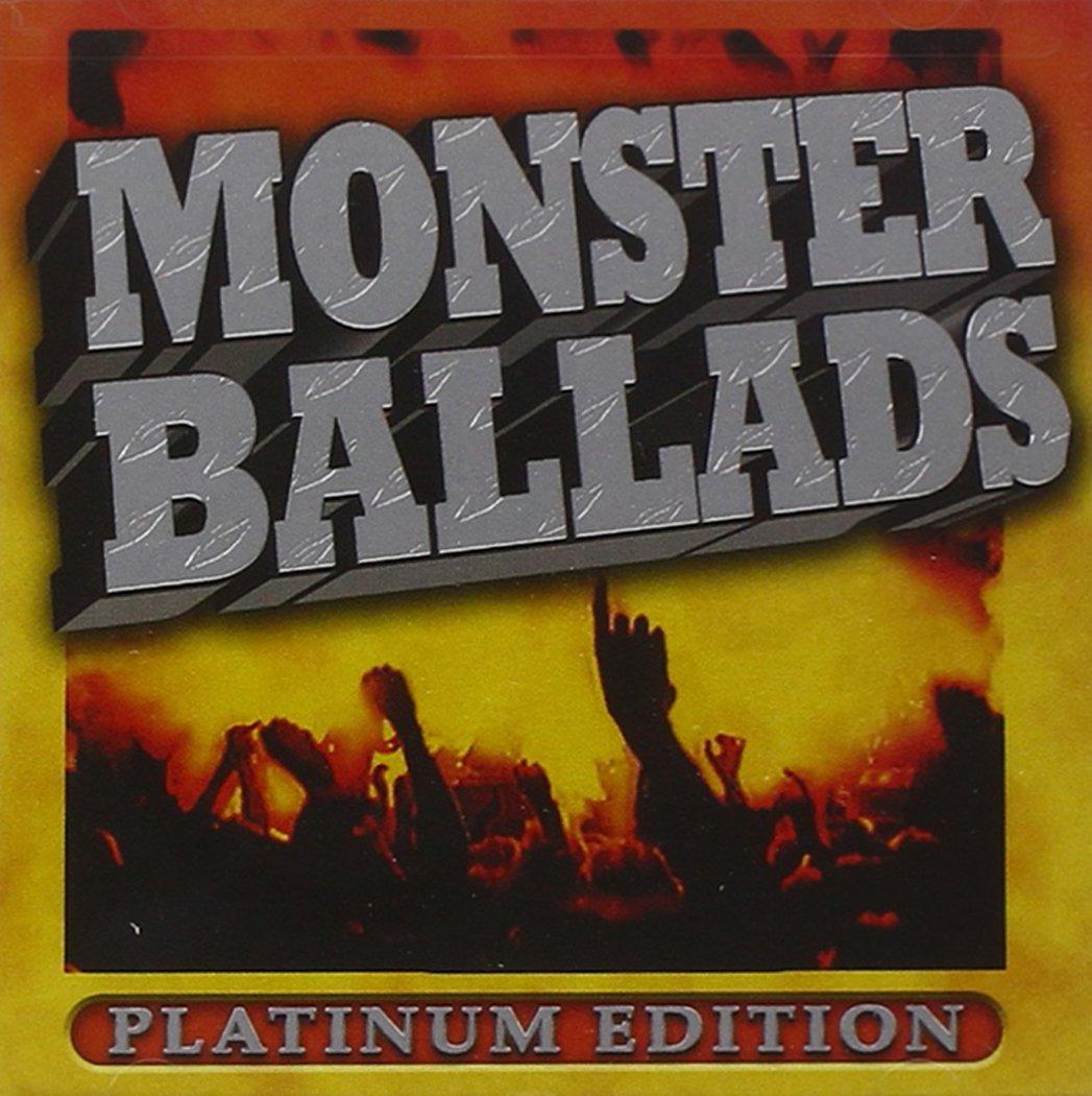 Monster Ballads Platinum Edition by Razor & Tie