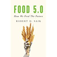 Food 5.0: How We Feed the Future