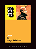 David Bowie's Low (33 1/3 Book 26)
