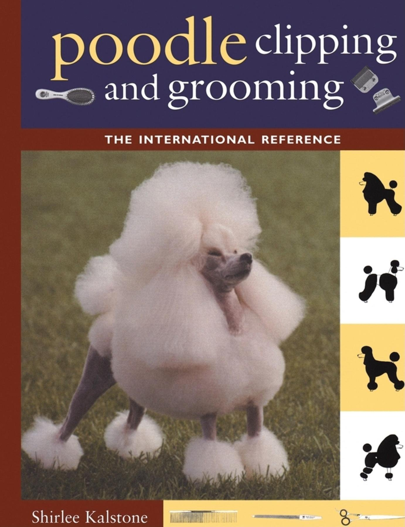 The New Complete Poodle Clipping And Grooming Book Howell Reference