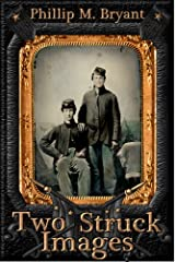 Two Struck Images Kindle Edition