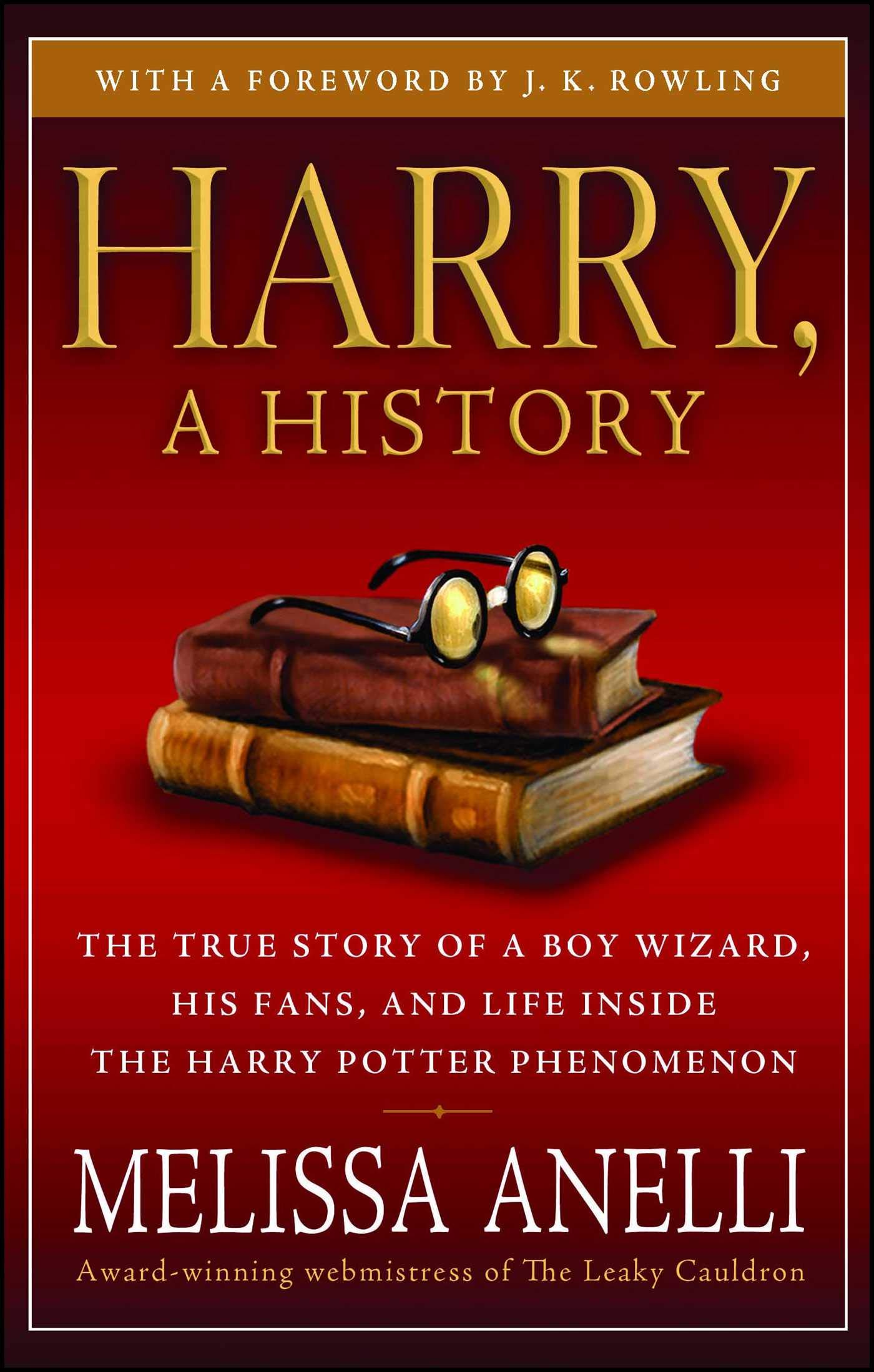 Amazon com: Harry, A History: The True Story of a Boy Wizard, His