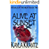 Alive at Sunset (Rituals of the Night Trilogy Book 2)