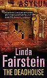 The Deadhouse (Alexandra Cooper Book 4)