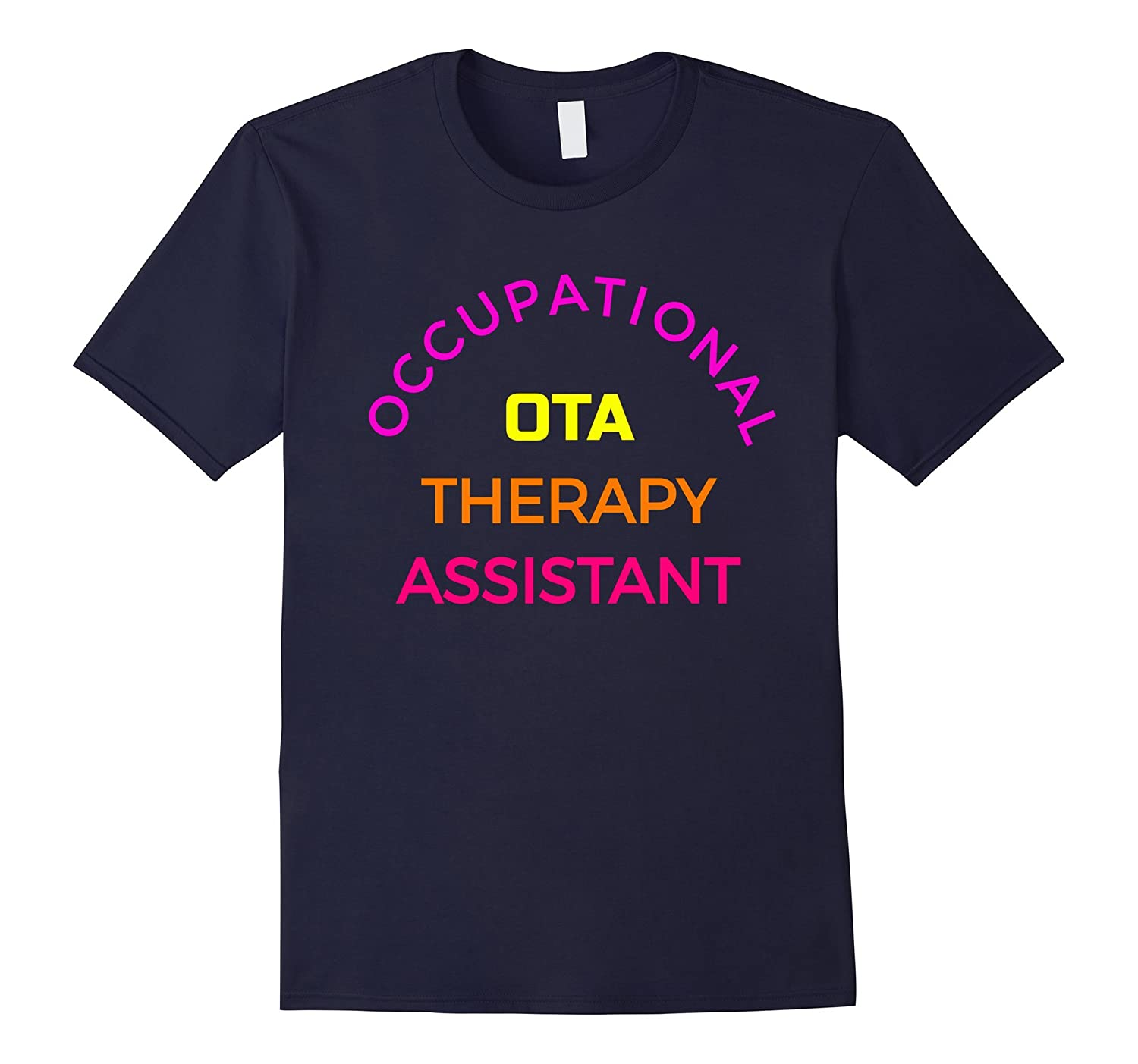 Occupational Therapy Assistant OTA T-Shirt-TJ