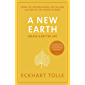 A New Earth: The LIFE-CHANGING follow up to The Power of Now. 'An otherworldly genius' Chris Evans' BBC Radio 2 Breakfast Show (English Edition)