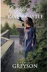 Captive of Raven Castle Paperback