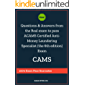 Questions and Answers from the Real exam to pass ACAMS Certified Anti-Money Laundering Specialist (the 6th edition) Exam…