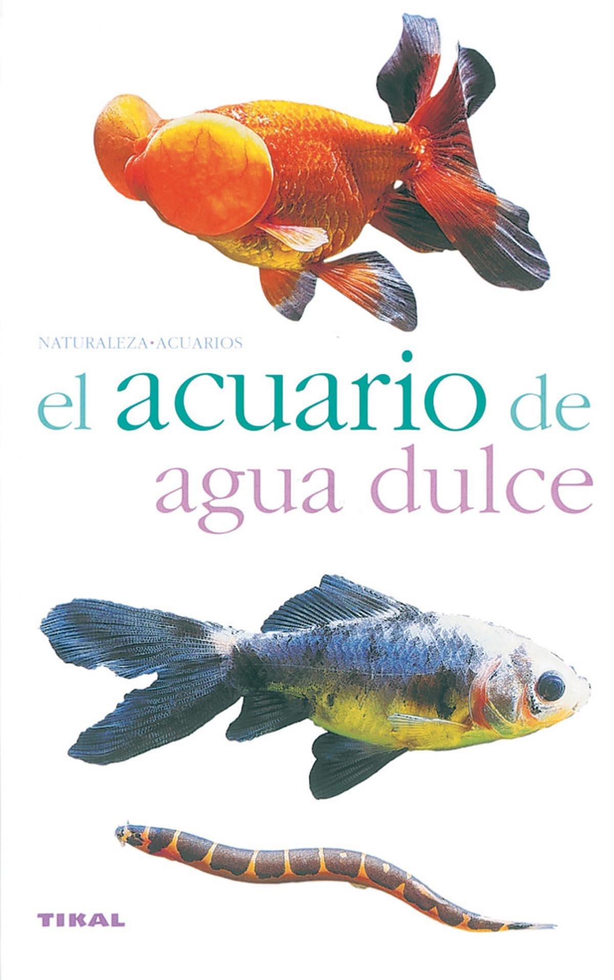 El acuario de agua dulce (Spanish) Paperback