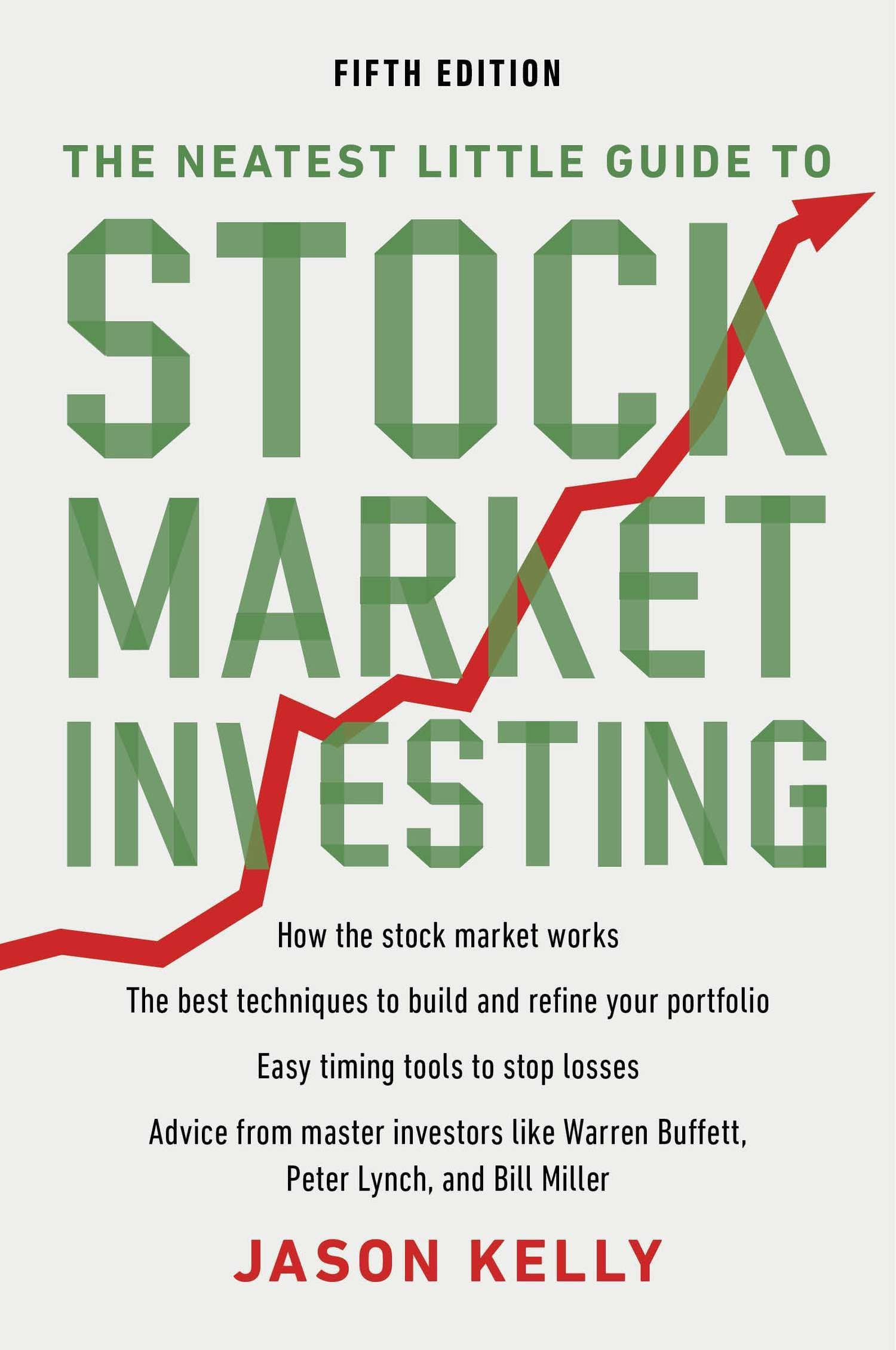 The Neatest Little Guide to Stock Market Investing: Fifth Edition Paperback – December 24, 2012 Jason Kelly Plume 0452298628 Personal Finance - Investing