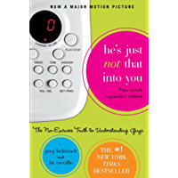 He's Just Not That Into You: The No-Excuses Truth to Understanding Guys (English Edition)