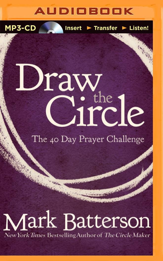 Download Draw the Circle: The 40 Day Prayer Challenge PDF