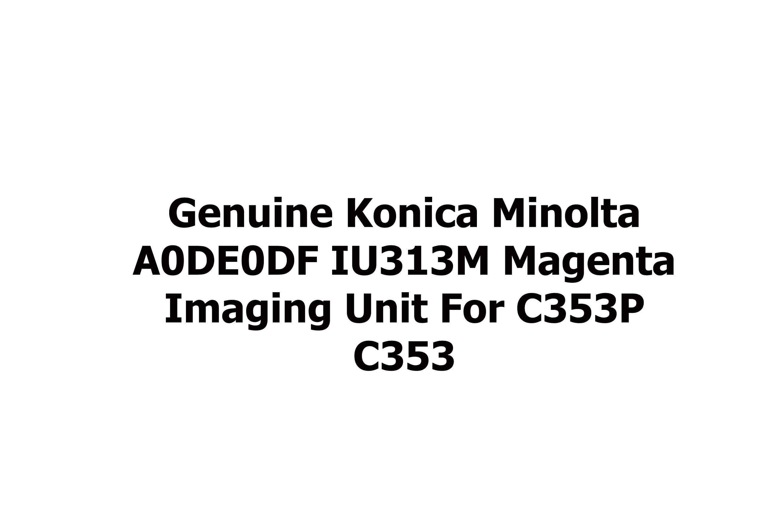 Genuine Konica Minolta A0DE0DF IU313M Magenta Imaging Unit for C353P C353