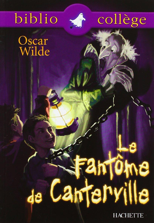 Le fantôme de Canterville Poche – 22 août 2001 Oscar Wilde Hachette Education 2011682096 TL2011682096