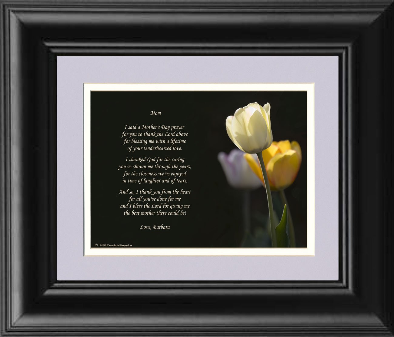 Special Gifts For Mom Part - 30: Amazon.com: Framed Personalized Mothers Day Gift, With Mothers Day Prayer  Poem. White Tulip Photo, 8x10 Double Matted. Special Mothers Day Gift For  Mom.