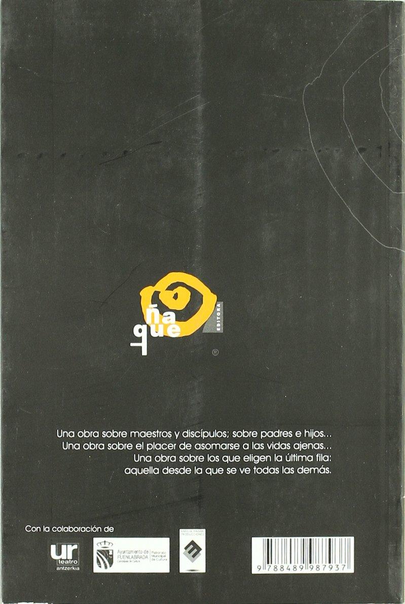 El Chico de la Ultima Fila: Amazon.es: Juan Mayorga Ruano ...