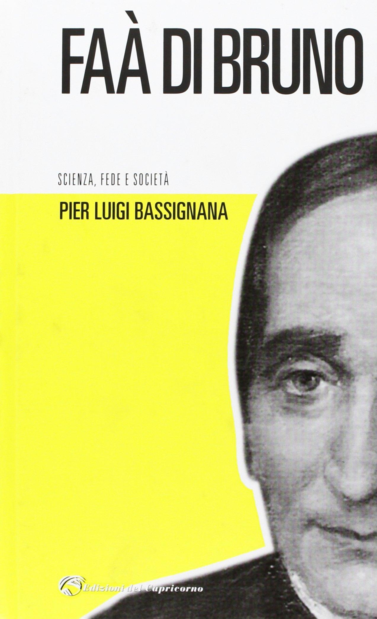 """""""Faa' di Bruno, un gigante della fede e della carità, un difensore della dignità della donna"""" di Domenico Bonvegna"""
