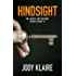 Hindsight: The Above and Beyond Series, Book 4