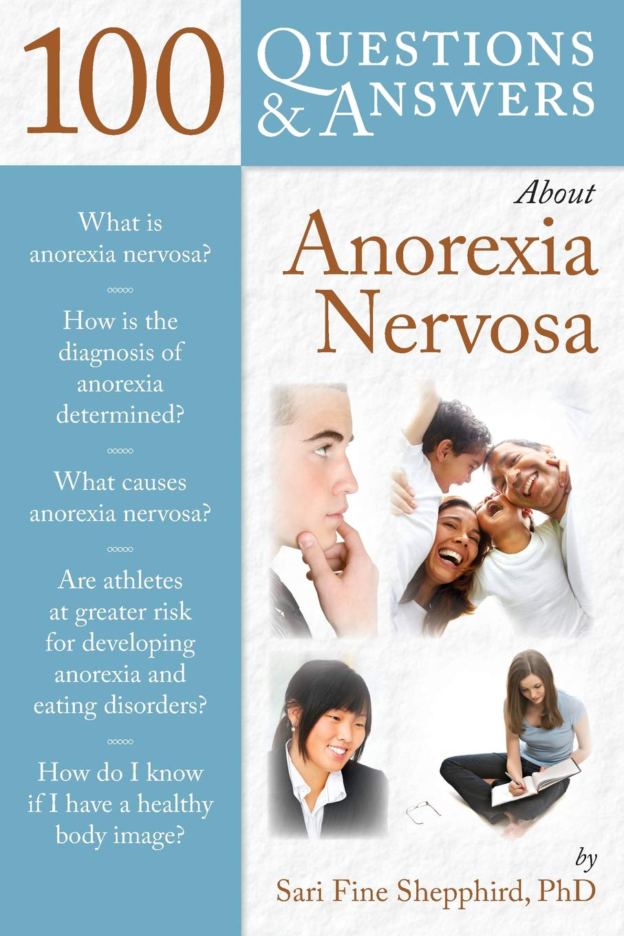 Book Online at Low Prices in India | 100 Questions & Answers About Anorexia  Nervosa (100 Questions and Answers ...