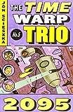 2095 (Time Warp Trio, Vol. 5)