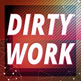 Dirty Work (Originally Performed by Austin Mahone)