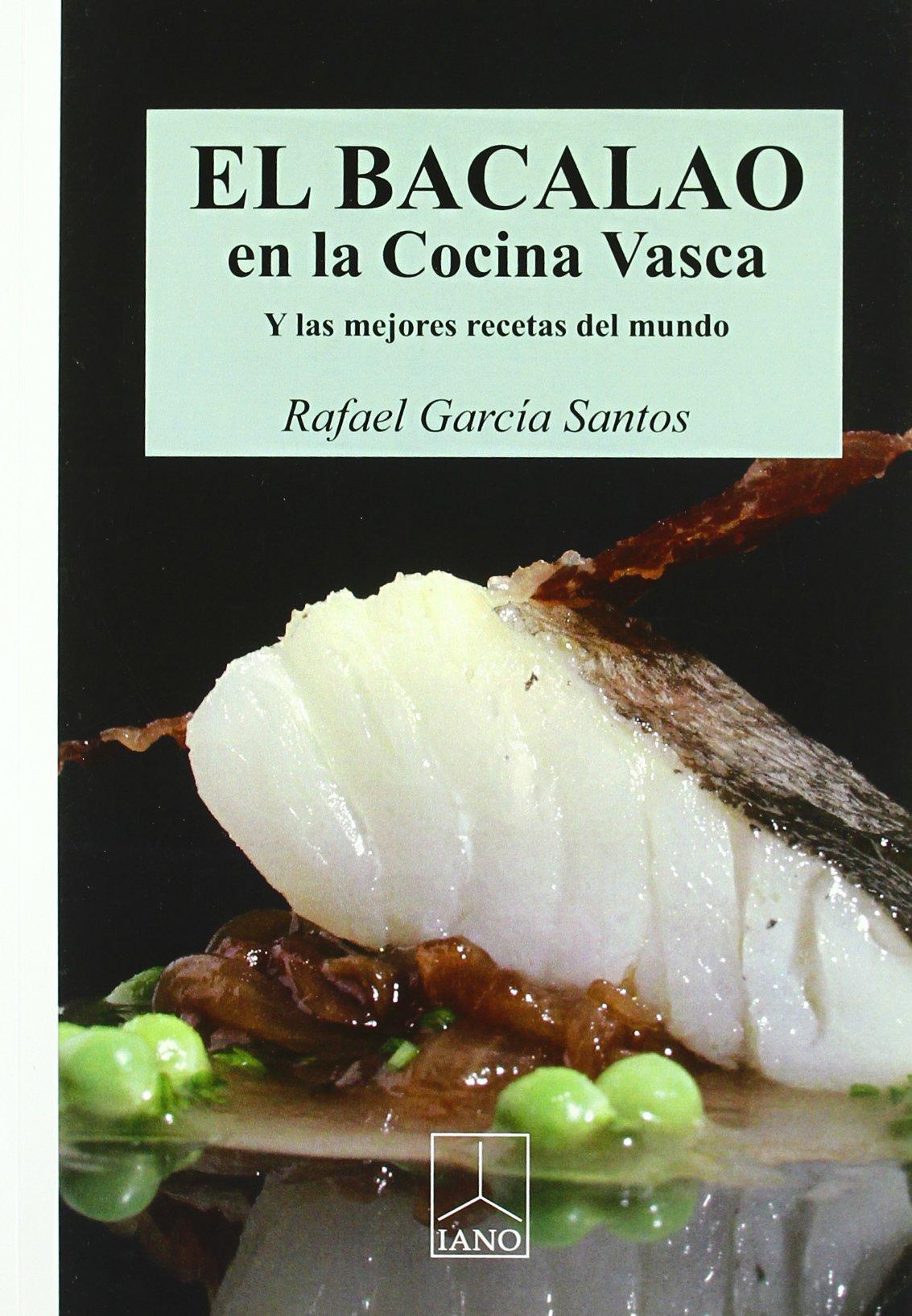 Bacalao En La Cocina Vasca, El: Amazon.es: Garcia Santos ...