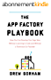 The App Factory Playbook: How You Can Develop Your App Idea Without Learning to Code and Without a Technical Co-Founder (English Edition)