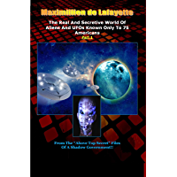 """Part 1.The Real And Secretive World Of Aliens And UFOs Known Only To 75 Americans (""""Above Top Secret"""" Information about Aliens & UFOs)"""