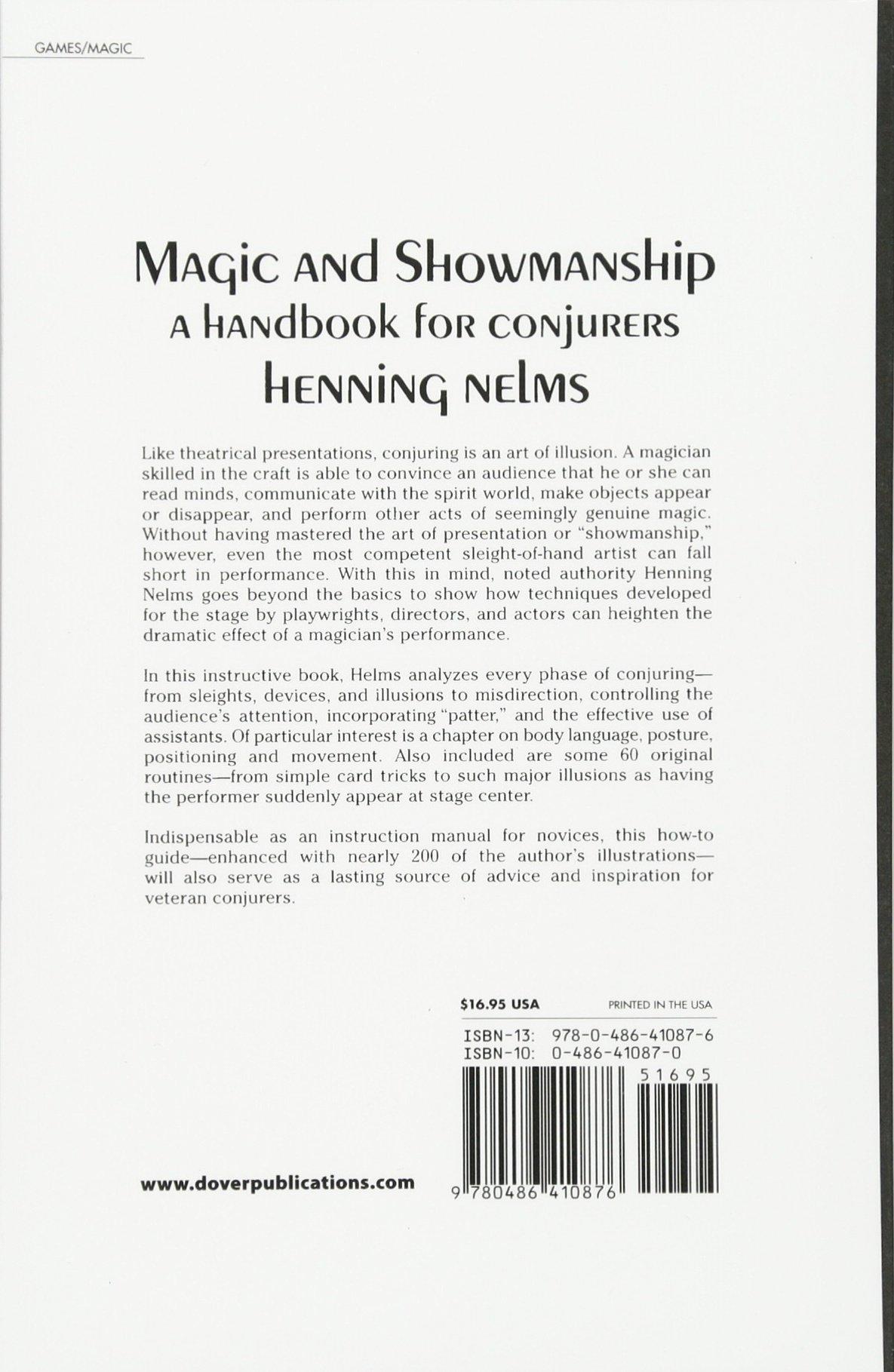 Magic and Showmanship: A Handbook for Conjurers (Dover Magic Books):  Henning Nelms: 0800759410873: Amazon.com: Books