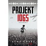 Projekt 1065: A Novel of World War II