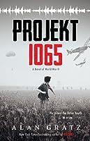 Projekt 1065: A Novel Of World War