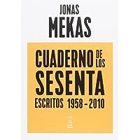 Cuaderno de los sesenta. Escritos 1958-2010