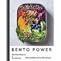 Bento Power : Brilliantly Balanced Lunchbox Recipes