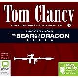 The Bear and the Dragon (Jack Ryan (9))