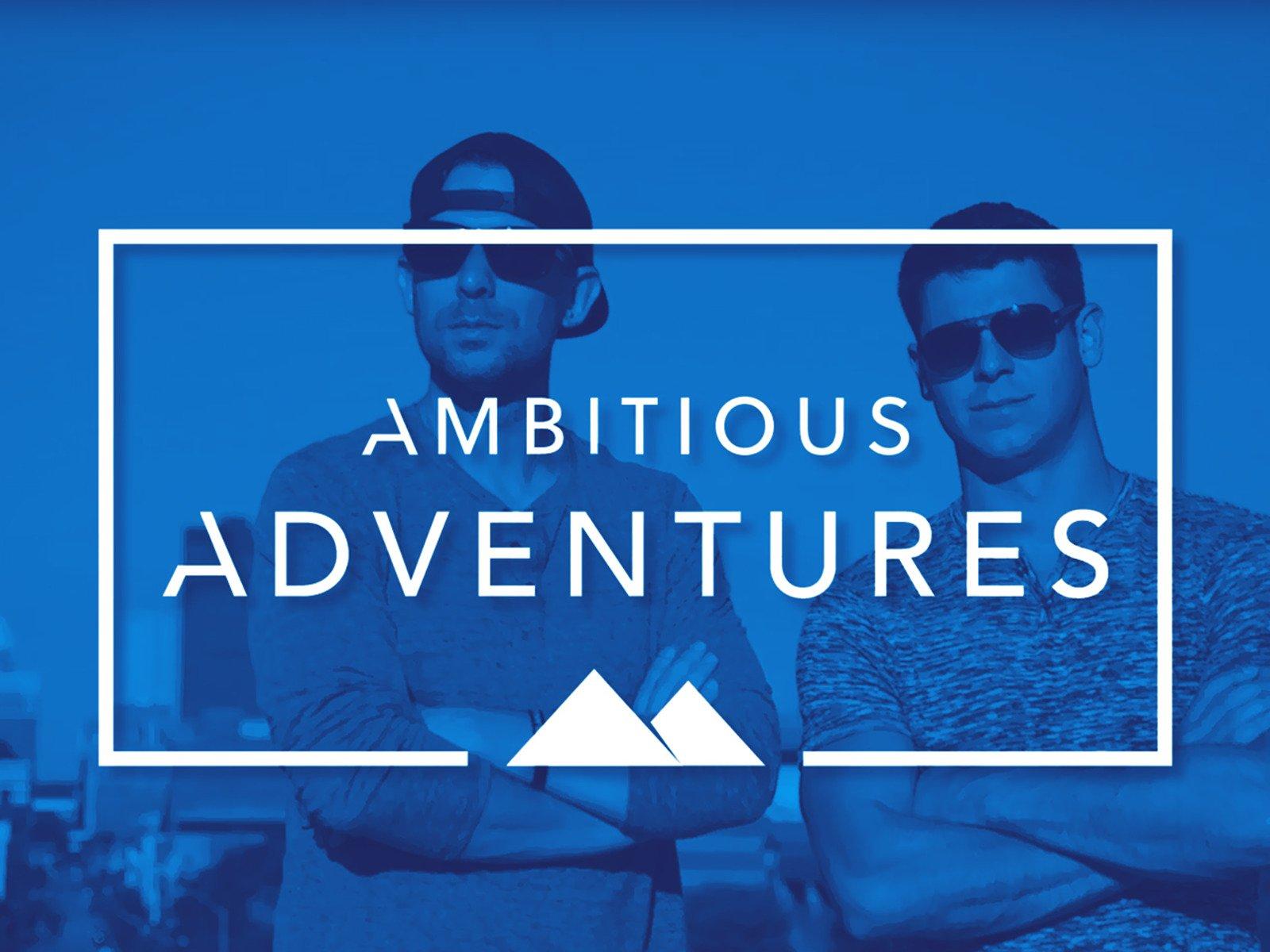 Ambitious Adventures - Season 1