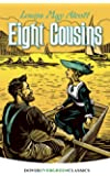 Eight Cousins (Dover Children's Evergreen Classics)