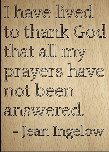 Amazoncom I Have Lived To Thank God That All My Quote By Jean