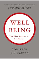 Wellbeing: The Five Essential Elements Kindle Edition
