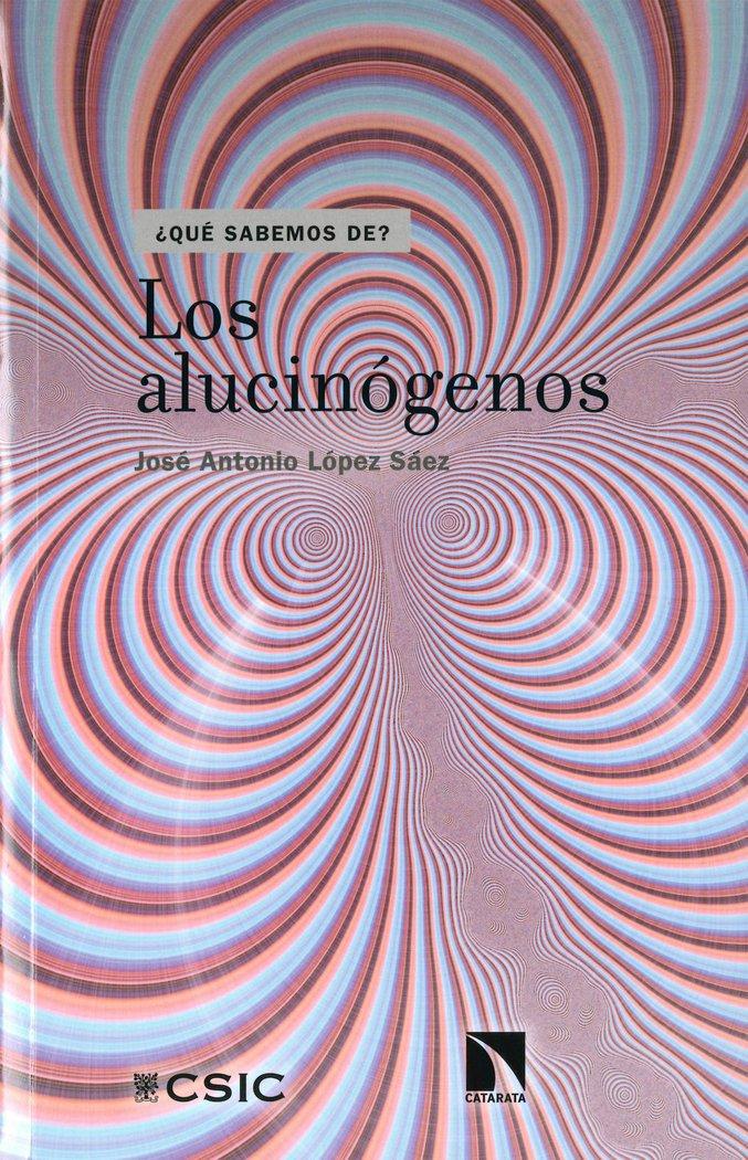 LOS ALUCINÓGENOS (¿Qué sabemos de?): Amazon.es: José Antonio ...