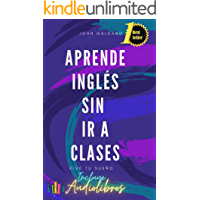 Aprende Inglés: Sin ir a clases (Spanish Edition) book cover