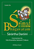 Śrīmad Bhāgavatam, Sixth Canto: with Sārārtha-darśinī commentary